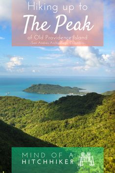 The highest point of Old Providence Island (isla de Providencia) in the San Andrés Archipelago (Colombia) has one popular route and one not so popular route. We tried them both so you don't have to (unless you're willing to get dirty! Colombia Travel, Peru Travel, Travel Usa, Globe Travel, Asia Travel, Travel Ideas, Travel Inspiration, Travel Advice, Travel Tips