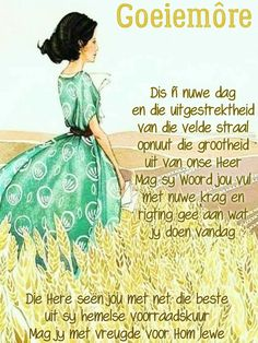 Goeie More, Good Morning Messages, Prayer Quotes, Afrikaans, Prayers, Night, Good Morning Wishes, Prayer, Beans