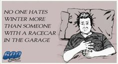 True! That's where our race at is at right now. In the garage.