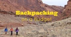 Ten Tips for Backpacking on a Budget - Trail to Summit