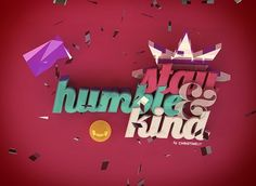 Stay Humble & Kind on the Behance Network
