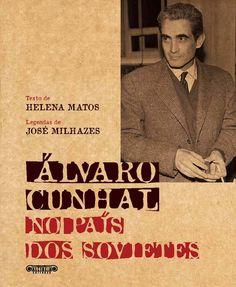 Álvaro Cunhal no País dos Sovietes