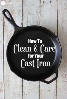 How To Clean and Care For Your Cast Iron Skillet Properly seasoned and maintained, cast iron can last for literally generations! This is my super simple guide to cleaning and caring for your cast iron skillet. House Cleaning Tips, Diy Cleaning Products, Cleaning Hacks, Iron Cleaning, Cleaning Schedules, Cleaning Solutions, Deep Cleaning, All You Need Is, Fun To Be One