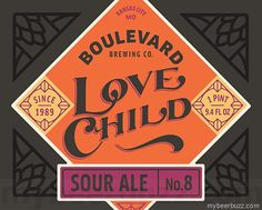 mybeerbuzz.com - Bringing Good Beers & Good People Together...: Boulevard - Love Child No 8 and Saison Brett