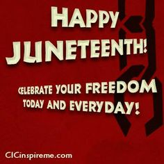 Happy Juneteenth! Learn more: http://charitsinspirationalcreations.blogspot.com/search?q=juneteenth