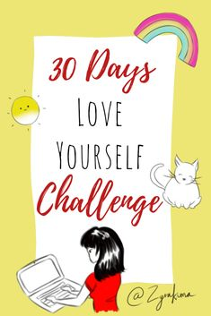 30 Days Love Yourself Challenge  #selfcare #30daychallenge #selflove