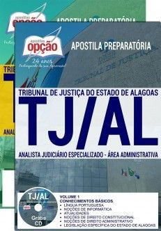 Nova -  Apostila Concurso TJ AL 2018 - ANALISTA JUDICIÁRIO ESPECIALIZADO - ÁREA ADMINISTRATIVA  #concursos