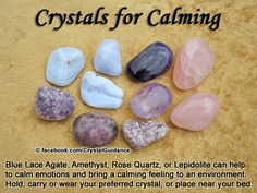Crystal Guidance: Crystal Tips and Prescriptions - Calming