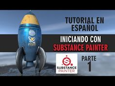 Iniciando con Substance Painter 01 - YouTube
