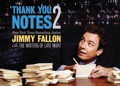 Thank You Notes 2 by Jimmy Fallon, http://www.amazon.co.uk/dp/1455518883/ref=cm_sw_r_pi_dp_0e0Ctb1408YKB