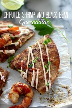 Chipotle Shrimp and Black Bean Quesadillas Plus 10 Holiday Party Recipes - Baker by Nature
