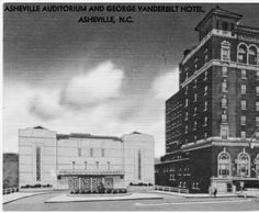 Thomas Wolfe Auditorium and the Vanderbilt Hotel. Asheville c 1960