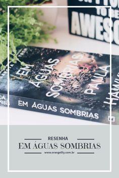 Em Águas Sombrias #resenha #livros