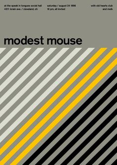 Modest Mouse at the Speak in Tongues Social Hall, Cleveland Support from Old Hearts Club and Melk. Reimagined concert poster by designer Mike Joyce for his Swissted project, fusing rock music & swiss modernist design. Dm Poster, Poster Design, Graphic Design Posters, Typography Poster, Graphic Design Inspiration, Typography Design, Modest Mouse, Rock Posters, Band Posters