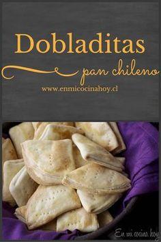 Dobladitas Tattoos And Body Art japanese tattoo art Chilean Recipes, Chilean Food, Salty Foods, Comida Latina, Yummy Food, Tasty, Pan Bread, English Food, Latin Food