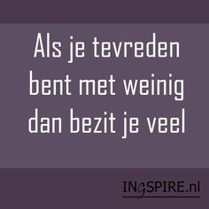 True Quotes, Best Quotes, Funny Quotes, Gratitude Quotes, Positive Quotes, Cool Words, Wise Words, Dutch Words, Dutch Quotes