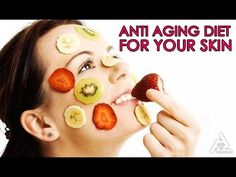 Anti Aging Diet for Your Skin | Best Health and Beauty Tips | Lifestyle
