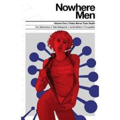 Nowhere Men - What if sciencists were as revered as rock stars? The power struggles of scientists have never been so engrossing.