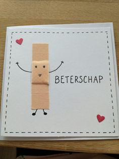 Beterschap kaart Diy Paper, Paper Crafts, Do It Yourself Inspiration, Karten Diy, Get Well Cards, Creative Gifts, Diy Cards, Diy For Kids, Diy Gifts