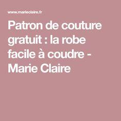 Patron de couture gratuit: la robe facile à coudre - Marie Claire