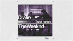 Drake ft. The Weeknd  Trust Issues (Remix) #thatdope #sneakers #luxury #dope #fashion #trending
