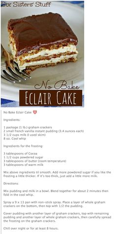 No Bake Eclair Cake.the best cake everrrrr 13 Desserts, Delicious Desserts, Yummy Food, No Bake Eclair Cake, No Bake Cake, Chocolate Eclair Cake, Baking Recipes, Cake Recipes, Sprinkles