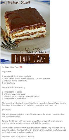 No Bake Eclair Cake.....