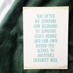 Too often we compare our beginning to someone else's middle... (free print from kaitlynbouchillon.com)