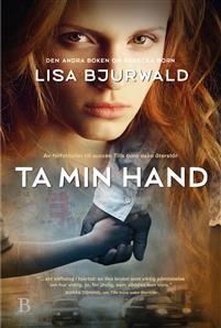 Boklysten: Recension: Ta min hand av Lisa Bjurwald