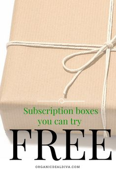 FREE Subscription Boxes to try