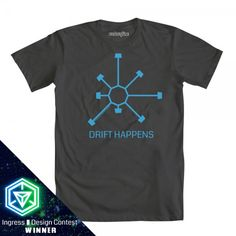 #Ingress Drift Happens t-shirt from welovefine $25.00