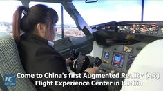 "China's first Augmented Reality (AR) Flight Experience Center has opened in Harbin, capital of NE China's Heilongjiang Province. The center has 12 flight simulators which provide authentic flying experience to visitors.  In 10 minutes, the ""pilot-to-be"" may simulate the whole process of managing a flight from taking-off to landing under a trainer's guidance."