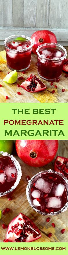 Tart, sweet and perfect. This Pomegranate Margarita is the best, most delicious and prettiest margarita ever!
