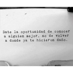 Oportunidades....  #life #love #quotes #opportunity