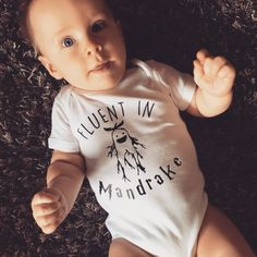 Hey, I found this really awesome Etsy listing at https://www.etsy.com/listing/471710031/harry-potter-onesie-fluent-in-mandrake
