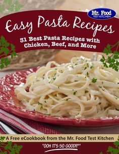 Easy Pasta Recipes: 31 Best Pasta Recipes with Chicken, Beef, and More