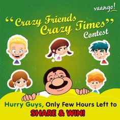 Hurry up guys, only few hours are left (tomorrow till 12 noon) to share an amazing pic of you and your friend, enjoying a silly or funny moment on Vaango's FB page; write a crazy and naughty caption to describe it and win exclusive discount vouchers from Vaango. Don't forget to share & tag your other friends too, to double your chances to win 'Crazy Friends, Crazy Times' Contest and make this Friendship Day special.