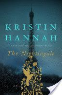 58 weeks on the list THE NIGHTINGALE  by Kristin Hannah  Two sisters are separated in World War II France: one in the countryside, the other in Paris.