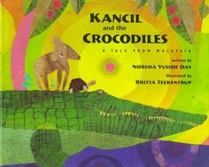 Kancil and the Crocodiles: A Tale from Malaysia (Folktale/Picture book): A trickster's tale where a mousedeer and a tortoise must find a way across a crocodile-infested river to a fruit tree. Trickster Tales, Enough Book, East Indies, Personal History, Crocodiles, Book Themes, Children's Literature, Travel With Kids, Book Lists
