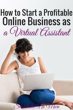 Curious about becoming a virtual assistant? Here's how to start your own profitable online business as a virtual assistant!