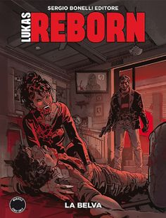 RECENSIONE: LUKAS REBORN #4 – LA BELVA http://c4comic.it/recensioni/lukas-reborn-4-la-belva/