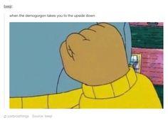 "This Arthur meme. | 31 Jokes Only ""Stranger Things"" Fans Will Find Funny"