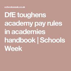 DfE toughens academy pay rules in academies handbook | Schools Week