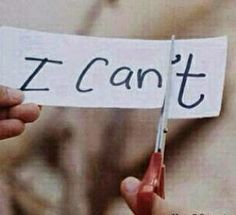 Yes YOU can... #inspiration #inspired #life