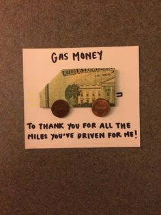 A cute way to give cash, specifically gas money! A cute way to give cash, specifically gas money! Gag Gifts, Craft Gifts, Funny Gifts, Creative Money Gifts, Cool Gifts, Money Gifting, Little Presents, Little Gifts, Diy Christmas Gifts