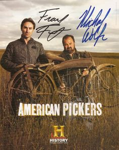 American Pickers    Enjoy vicariously prowling with them- would like to see their shop in IOWA