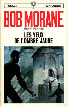 Les yeux de l'ombre jaune, Bob Morane par Pierre Joubert