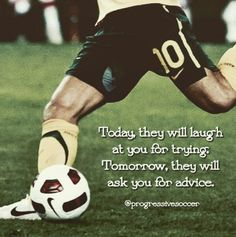 Improve Your Soccer Game With These Helpful Tips! As popular as the sport is, it's not surprising that so many people want to know more about the game of soccer. Football Motivation, Football Quotes, Basketball Quotes, Sport Motivation, Hockey Sayings, Volleyball Quotes, Soccer Skills, Soccer Games, Play Soccer