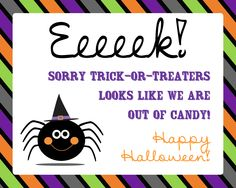 Free Printable Out of Halloween Candy sign