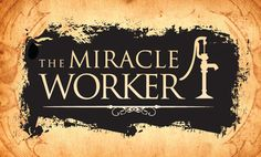 The Miracle Worker - Stage Manager - Mother of Mercy High School - Cincinnati, Ohio - 1986